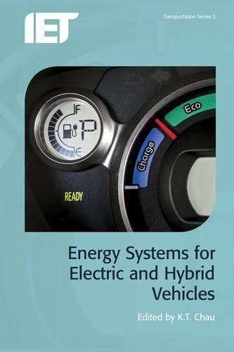 Energy Systems for Electric and Hybrid Vehicles - Transportation (Hardback)