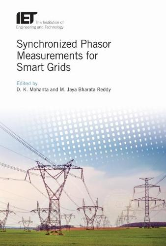 Synchronized Phasor Measurements for Smart Grids - Energy Engineering (Hardback)