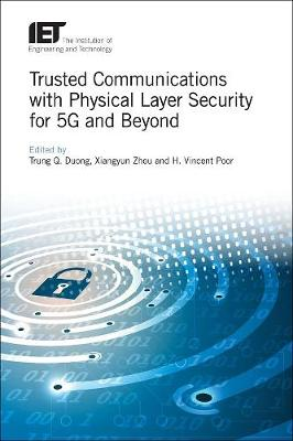 Trusted Communications with Physical Layer Security for 5G and Beyond - Telecommunications (Hardback)