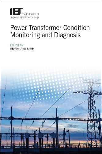 Power Transformer Condition Monitoring and Diagnosis - Energy Engineering (Hardback)