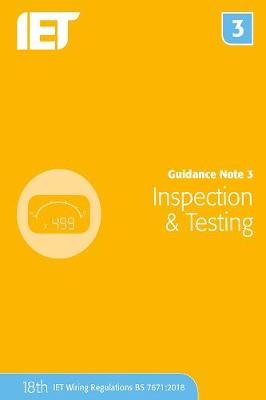 Guidance note 3 inspection testing by the institution of guidance note 3 inspection testing electrical regulations paperback fandeluxe Gallery