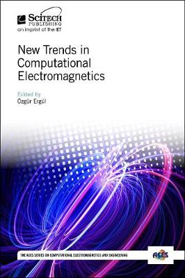 New Trends in Computational Electromagnetics - Electromagnetics and Radar (Hardback)