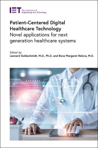 Patient-centered Healthcare Technology: The way to better health - Healthcare Technologies (Hardback)