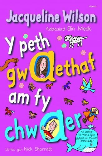 Peth Gwaethaf am fy Chwaer, Y (Paperback)
