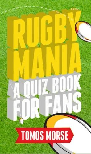 Rugby Mania - A Quiz Book for Fans (Paperback)
