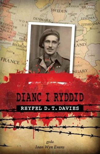 Dianc i Ryddid - Rhyfel D. T. Davies (Paperback)