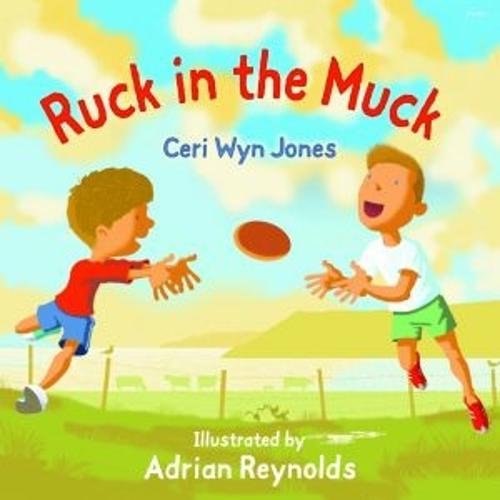 Ruck in the Muck (Paperback)