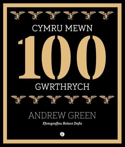 Cymru Mewn 100 Gwrthrych (Hardback)