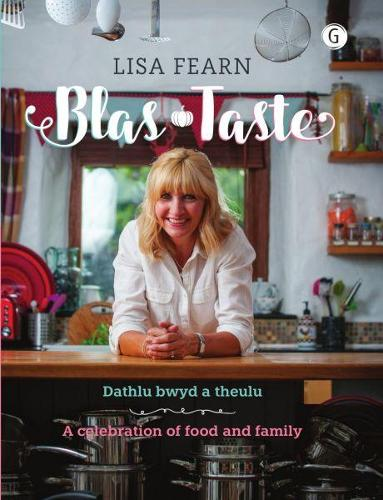 Blas - Dathlu Bwyd a Theulu / Taste - A Celebration of Food and Family (Hardback)