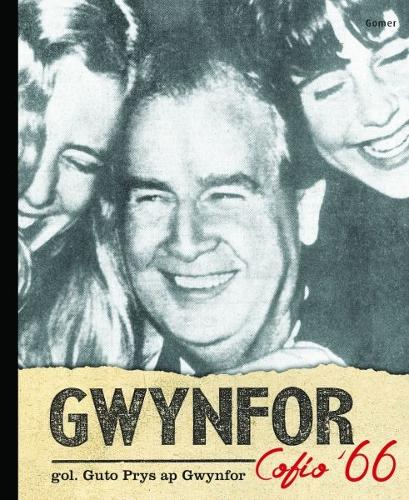 Gwynfor - Cofio '66 (Paperback)