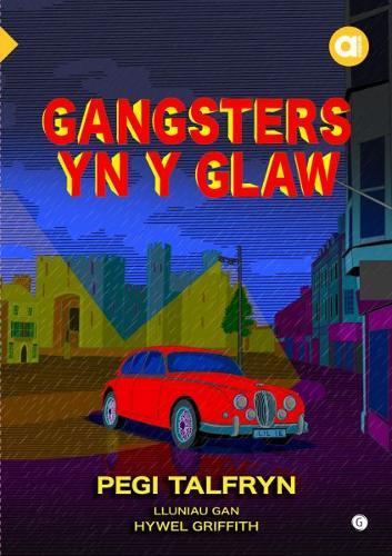 Cyfres Amdani: Gangsters yn y Glaw (Paperback)