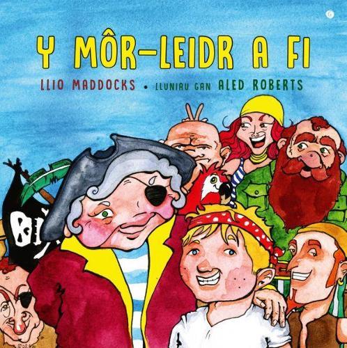 Mor-Leidr a Fi, Y (Paperback)