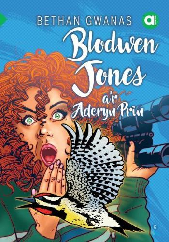 Cyfres Amdani: Blodwen Jones a'r Aderyn Prin (Paperback)