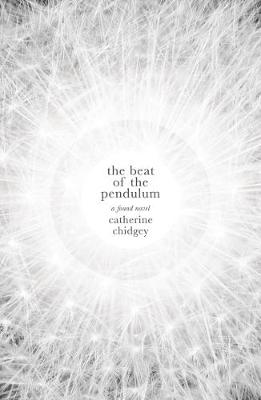 The Beat of the Pendulum: A Found Novel (Paperback)