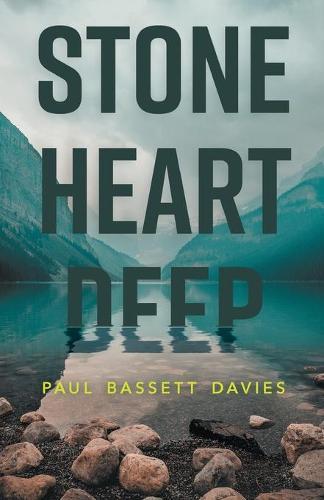 Stone Heart Deep (Paperback)
