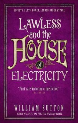 Lawless and the House of Electricity: Lawless 3 - Lawless (Paperback)