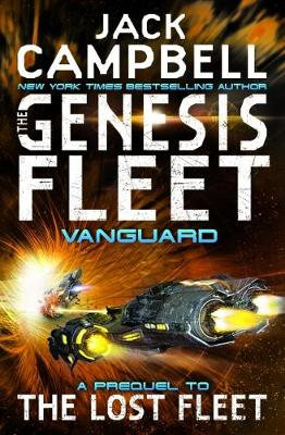 The Genesis Fleet: Vanguard - The Genesis Fleet 1 (Paperback)