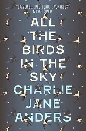 Cover of the book, All the Birds in the Sky.