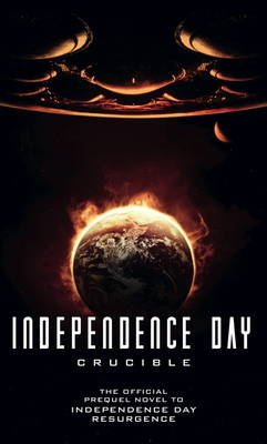 Independence Day: Resurgence - The Official Prequel (Paperback)