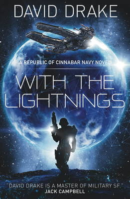 With the Lightnings - The Republic of Cinnabar Navy Series 1 (Paperback)