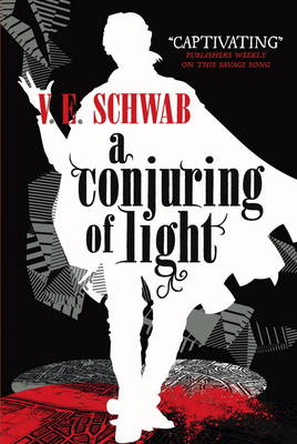 A Conjuring of Light - Shades of Magic 3 (Paperback)