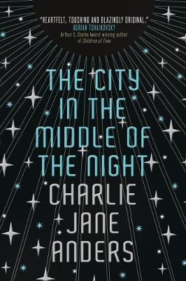 The City in the Middle of the Night (Hardback)