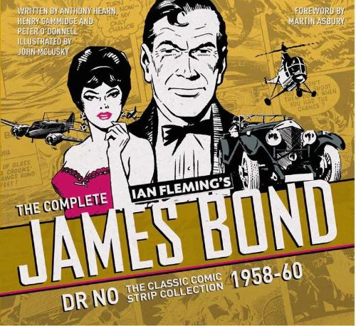 The Complete James Bond: Dr No - The Classic Comic Strip Collection 1958-60 (Hardback)