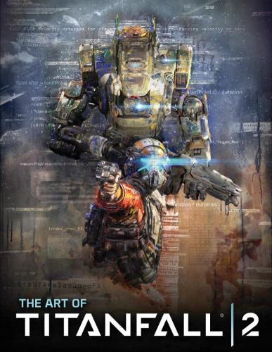 The Art of Titanfall 2 (Hardback)