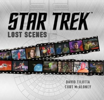 Star Trek Lost Scenes (Hardback)