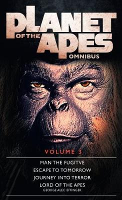 Planet of the Apes: Volume 3 (Paperback)