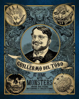 Guilermo del Toro at Home with Monsters (Hardback)