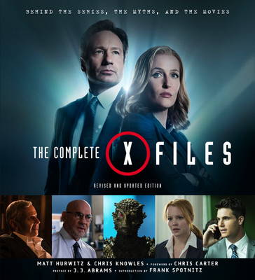 The Complete X-Files: Revised and Updated Edition (Hardback)