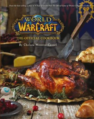 World of Warcraft the Official Cookbook (Hardback)