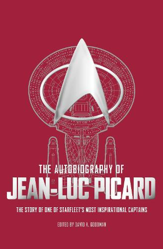 The Autobiography of Jean-Luc Picard (Hardback)