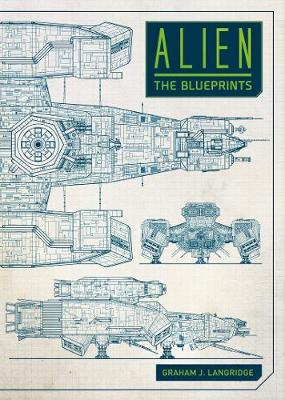 Alien: The Blueprints (Hardback)