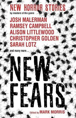New Fears - New Horror Stories by Masters of the Genre (Paperback)