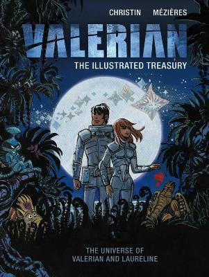 Valerian: The Illustrated Treasury (Hardback)
