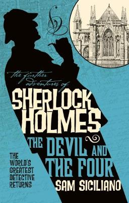 The Further Adventures of Sherlock Holmes - The Devil and the Four (Paperback)