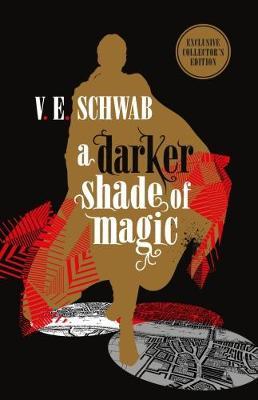 A Darker Shade of Magic: Collector's Edition (Hardback)
