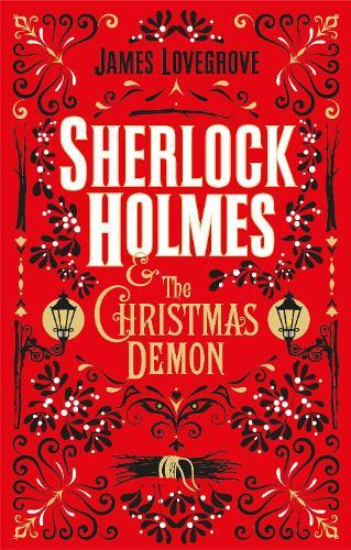 Sherlock Holmes and the Christmas Demon (Hardback)