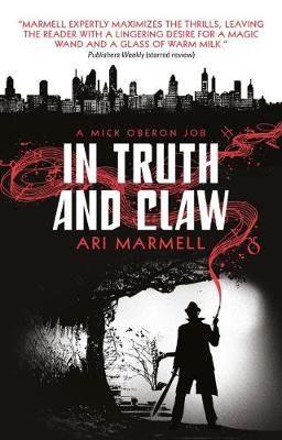 In Truth and Claw (a Mick Oberon Job #4) (Paperback)