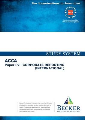 P2 Corporate Reporting: Study System (Paperback)