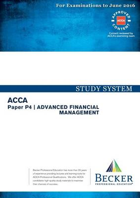 P4 Advanced Financial Management: Study System (Paperback)