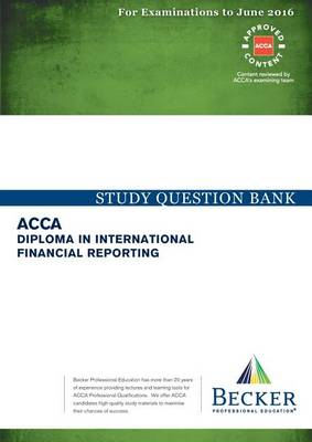 Diploma: International Financial Reporting: Study Question Bank (Paperback)