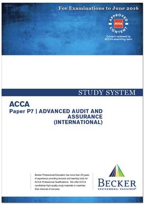 ACCA - P7 Advanced Audit and Assurance (International) (for Exams Up to June 2016): Study Text (Paperback)