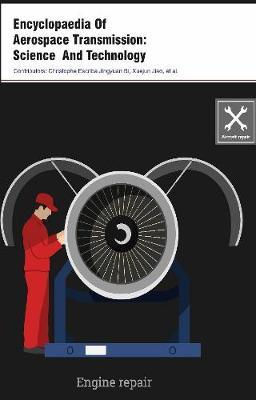 Encyclopaedia Of Aerospace Transmission: Science And Technology (3 Volumes) (Hardback)