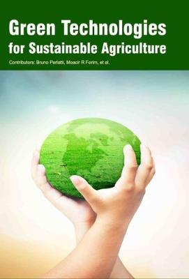Green Technologies for Sustainable Agriculture (Hardback)