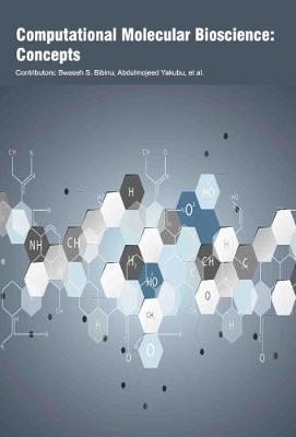 Computational Molecular Bioscience: Concepts (Hardback)