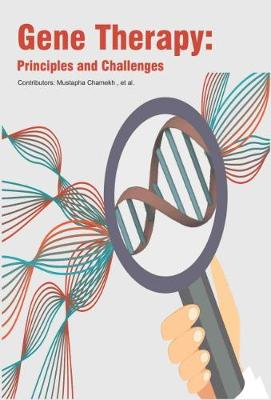 Gene Therapy: Principles and Challenges (Hardback)