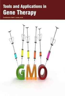Tools and Applications in Gene Therapy (Hardback)